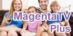 Telekom MagentaTV Plus - Premium TV für den MagentaZuhause Anschluss