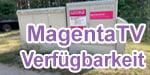 Telekom MagentaTV Verfügbarkeit - Fernsehen über DSL und Glasfaser